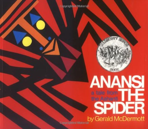 [Anansi the Spider: A Tale from the Ashanti]