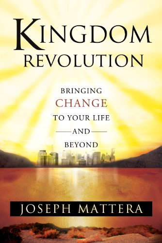 Kingdom Revolution: Bringing Change to Your Life and Beyond