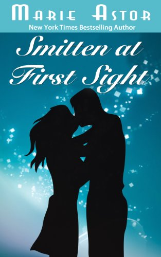 Smitten at First Sight by Marie Astor