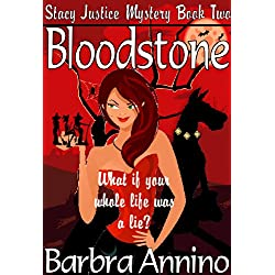 Bloodstone (Stacy Justice Book Two)