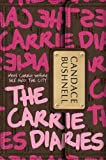The Carrie Diaries (2010) (Book) written by Candace Bushnell