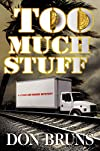 Too Much Stuff by Don Bruns