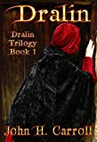 Free Kindle Book : Dralin (Dralin Trilogy)