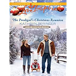 The Prodigal's Christmas Reunion (Rocky Mountain Heirs)