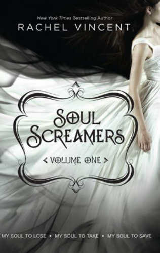 Books on Sale: Soul Screamers Volume One by Rachel Vincent & More