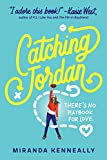 Catching Jordan - by Miranda Kinneally. 
