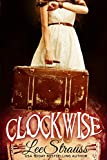 Free Kindle Book : CLOCKWISE (book one in the Clockwise series)