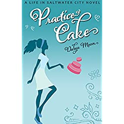 Practice Cake, A Romantic Comedy