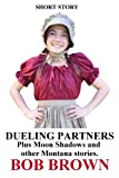 Free Kindle Book : Dueling Partners