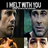 I Melt with You Soundtrack