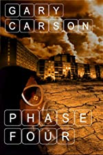 Phase Four by Gary Carson