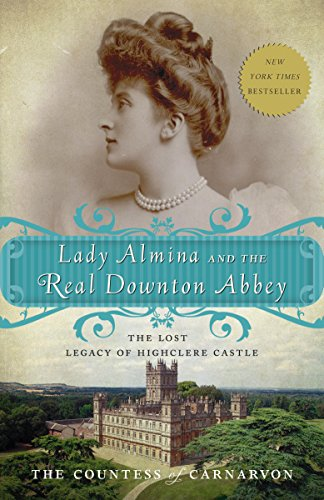 Book Lady Almina and the Real Downton Abbey