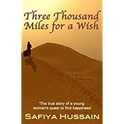 Three Thousand Miles for a Wish