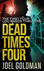 Dead Times Four by Joel Goldman