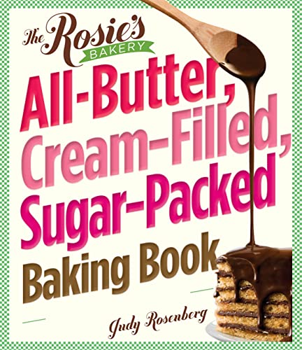 Book The Rosie Bakery's All Butter Cream Filled Sugar Packed Baking Book