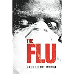 The Flu (A Novel of the Outbreak)