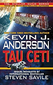 eBook Deal: Get TAU CETI by Kevin J. Anderson and Steven Savile for 99 cents