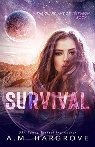 Survival (Book 1 of The Guardians of Vesturon Series) by A.M. Hargrove