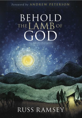 Behold the Lamb of God: An Advent Narrative