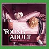 Young Adult Music From the Motion Picture (2011) (Album) by Various Artists