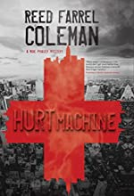 Hurt Machine by Reed Farrel Coleman