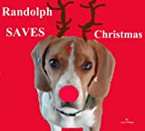 Free Kindle Book : Randolph Saves Christmas (Christmas Children