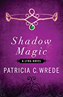 Book Cover: Shadow Magic by Patricia Wrede