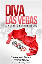 Diva Las Vegas by Caroline Dries and Steve Seca