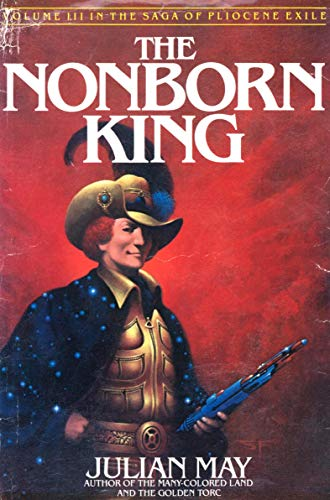 The Nonborn King, Julian May