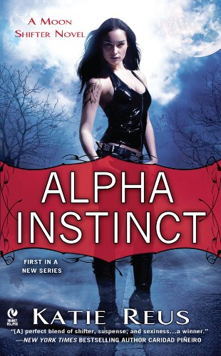 Alpha Instinct - a woman in leather vest and pants looking at the reader, because leather is always practical when you're a paranormal heroine.