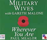 Wherever You Are ; Military Wives With Gareth Malone