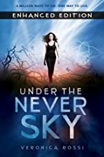 bookcover of UNDER THE NEVER SKY [Under the Never Sky #1] by Veronica Rossi