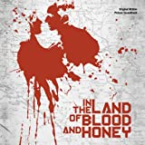 In the Land of Blood and Honey Soundtrack