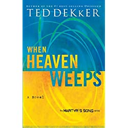 When Heaven Weeps (The Heaven Trilogy)