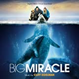 Big Miracle Soundtrack