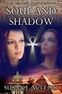 Book Cover:Soul and Shadow by Susan Jane McLeod
