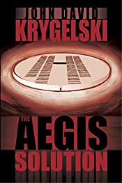 The Aegis Solution by John David Krygelski