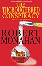 The Thoroughbred Conspiracy by Robert Monaham