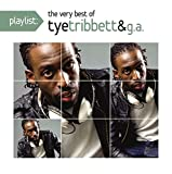 Playlist: The Very Best of Tye Tribett & G.A.