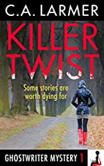 Killer Twist by C. A. Larmer