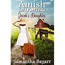 Jacob's Daughter (An Amish, Christian Romance)