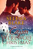 A Cajun Werewolf Christmas (Stormy Weather, Book 6)