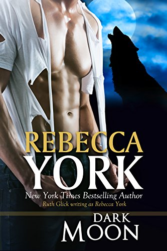 Dark Moon (Decorah Security) by Rebecca York
