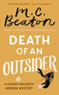 Death of an Outsider by M C Beaton