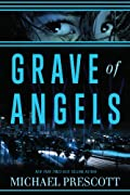 Grave of Angels by Michael Prescott
