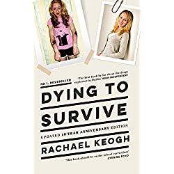 Dying to Survive: A Personal Journey through Drug Addiction