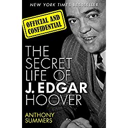 The Secret Life of J. Edgar Hoover