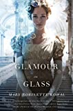 Book Glamour in Glass by Mary Robinett Kowal