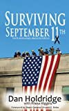 Surviving September 11th: Tenth Anniversary of 9/11/2001 Memorial Edition