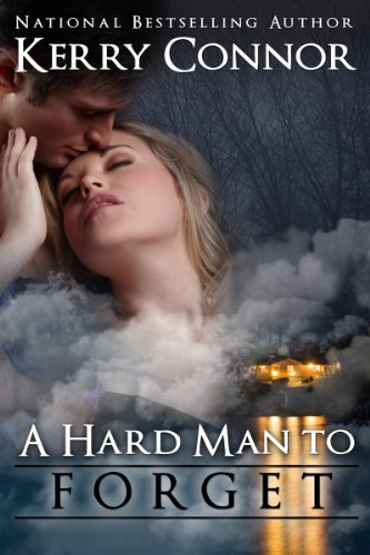 A Hard Man to Forget by Kerry Connor